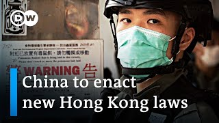 China plans national security laws for Hong Kong | DW News