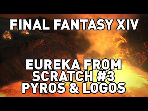 Download FFXIV: Eureka From Scratch #3 - Pyros & Logos