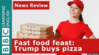 Trump's fast food feast: BBC News Review