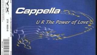 Cappella - U R The Power Of Love (Extended Mix)