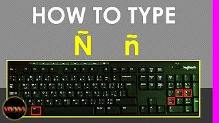 How to type Enye Ñ on Keyboard