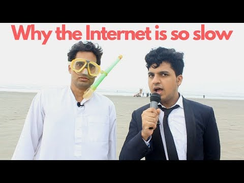 Why The Internet Is So Slow | Danish Ali | hilarious