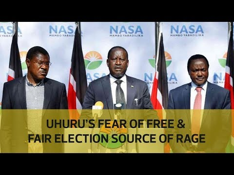 Uhuru's fear of free and fair election source of rage