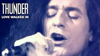 Thunder – Love Walked In (Official Video)