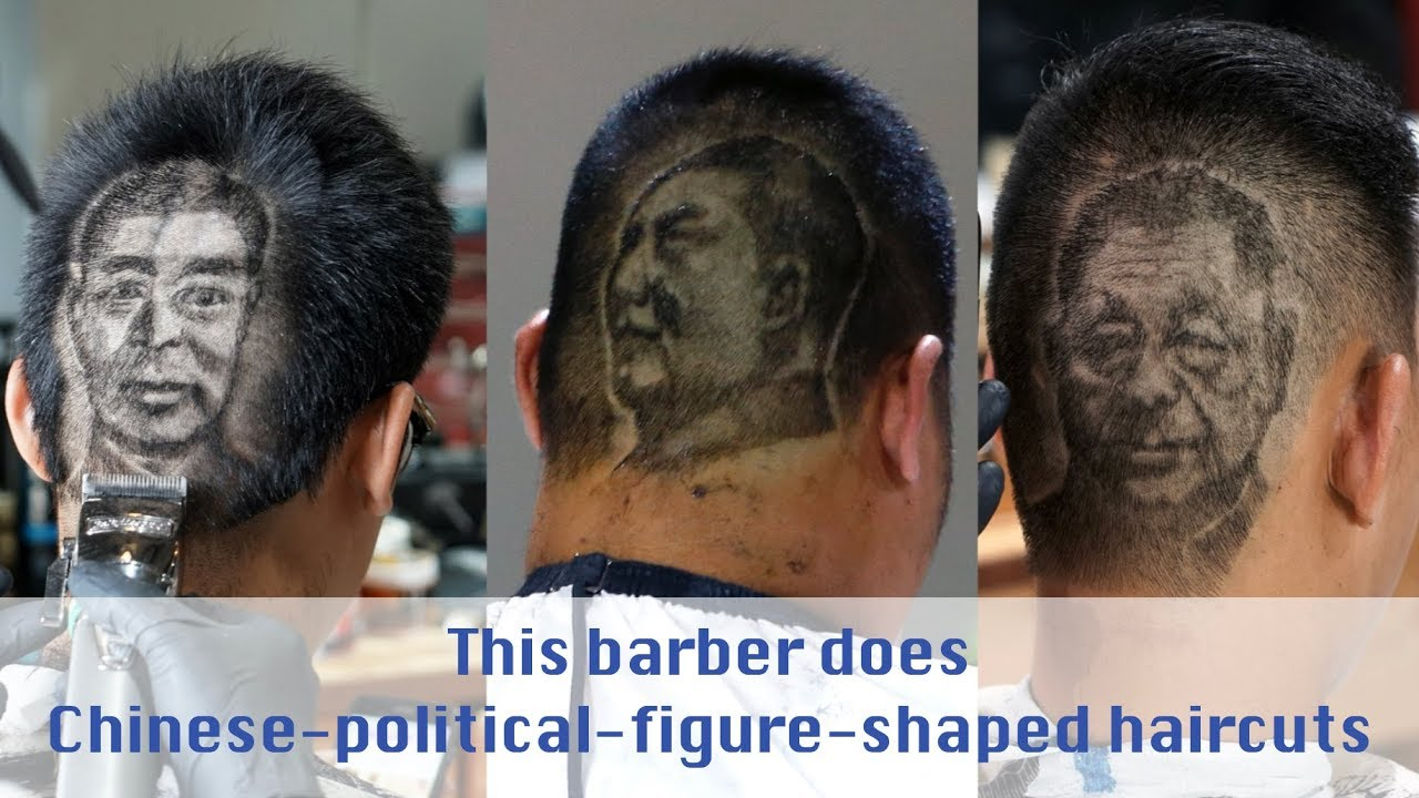 This Barber Does Chinese Political Figure Shaped Haircuts Youtube