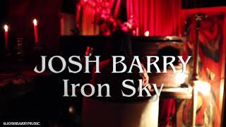 Josh Barry - Iron Sky (Lamplight Sessions)