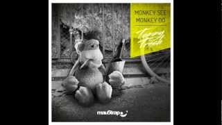 Tommy Trash - Monkey See Monkey Do (Tom Staar Remix)
