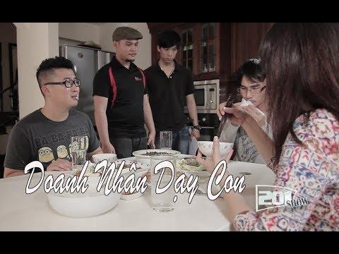 """DOANH NHÂN """"GIANG HỒ"""" DẠY CON LÀM GIÀU - 201SHOW - Phong Lê Vinh Râu"""