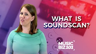 Gambar cover What Is SoundScan and Why Does It Matter? | Music Biz 101