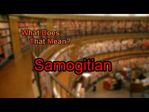 What does Samogitian mean?