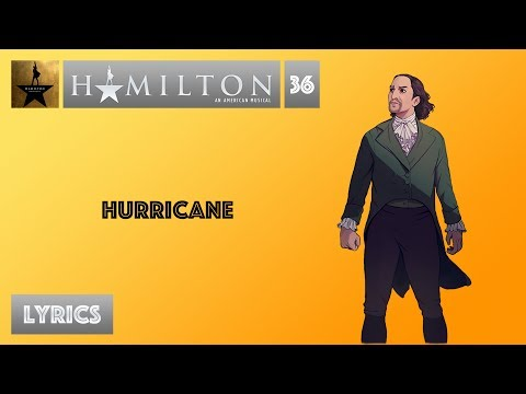 36 Hamilton - Hurricane MUSIC LYRICS