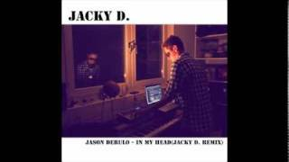 Jason Derulo - In My Head(Jacky D. House Remix)
