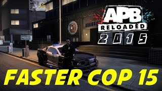APB Reloaded : Noobs Guide to Cop Rank 15