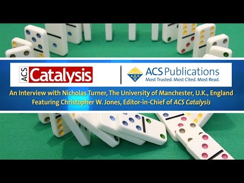 ACS Catalysis Lectureship 2018 Award Video: Featuring Nicholas Turner