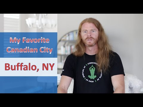 Buffalo, NY: My Favorite City In Canada - Ultra Spiritual Life episode 118