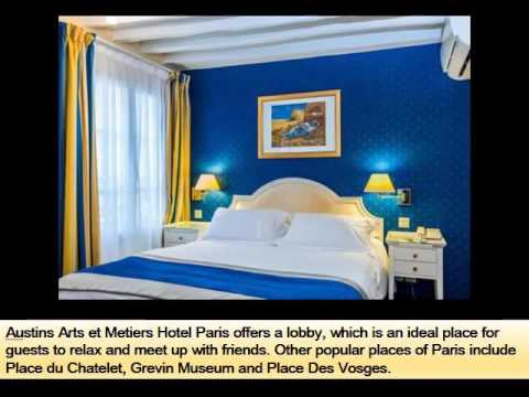 Hotel Austins Arts Et Metiers | Best Place To Stay In Paris - Pictures And Basic Hotel Guide