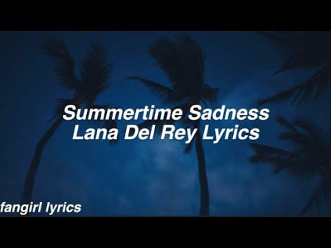 Summertime Sadness || Lana Del Rey Lyrics
