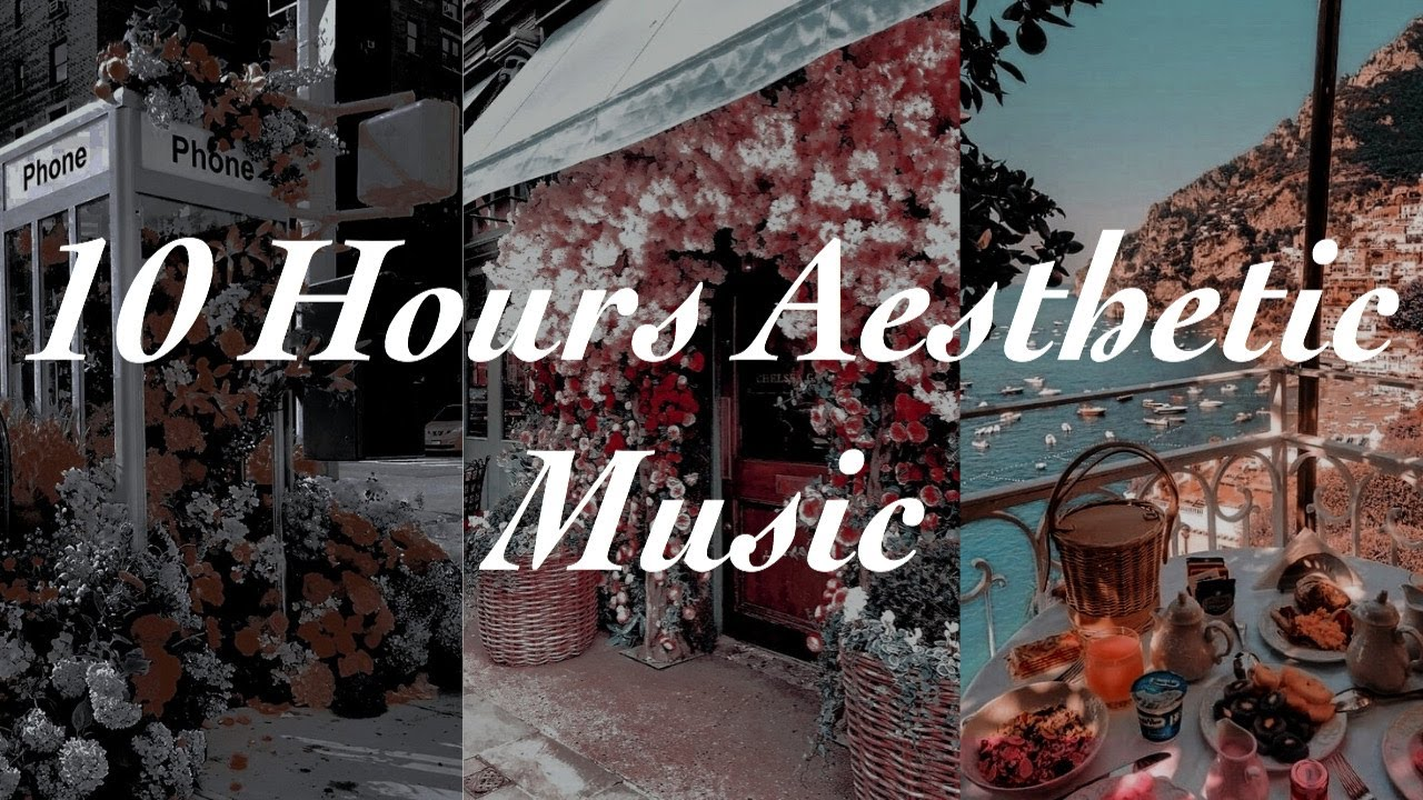 10 Hours Of Chill Aesthetic Music For Creativity/Inspiration/Relaxing