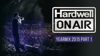 Hardwell On Air 2015 Yearmix Part 1