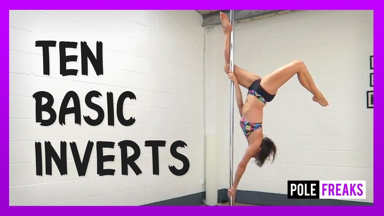 Ten Basic Inverts! Upside Down Pole Dance Moves - YouTube