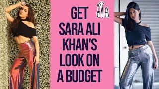 Get Sara Ali Khan's Look on a Budget | Sejal Kumar