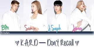 K.A.R.D - Don't Recall Color Coded Lyrics (Han, Rom, Eng)