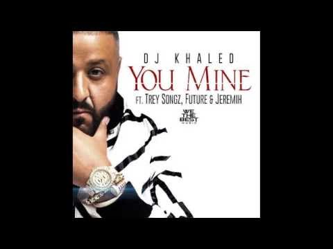 DJ Khaled Ft. Trey Songz, Future & Jeremih - You Mine