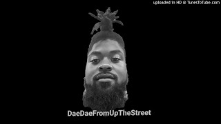 DaeDaeFromUpTheStreet-Mr. T( Prod. By KaSaunJ2)