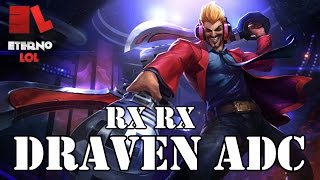 League of Legends - Dicas - DRAVEN ADC - [Season 5]