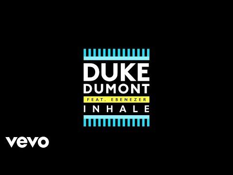 Duke Dumont, Ebenezer - Inhale (Audio)