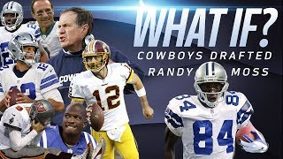 What If: The Cowboys Drafted Randy Moss? | Alternate NFL Reality