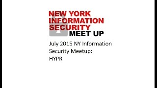 July NY Information Security Meetup: HYPR