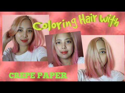 How to Color Hair with CREPE PAPER???