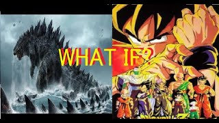 What If Godzilla was in the Dragon Ball Universe?