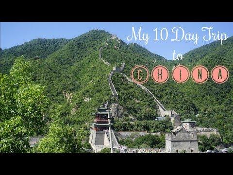 My 10 Day Trip to China