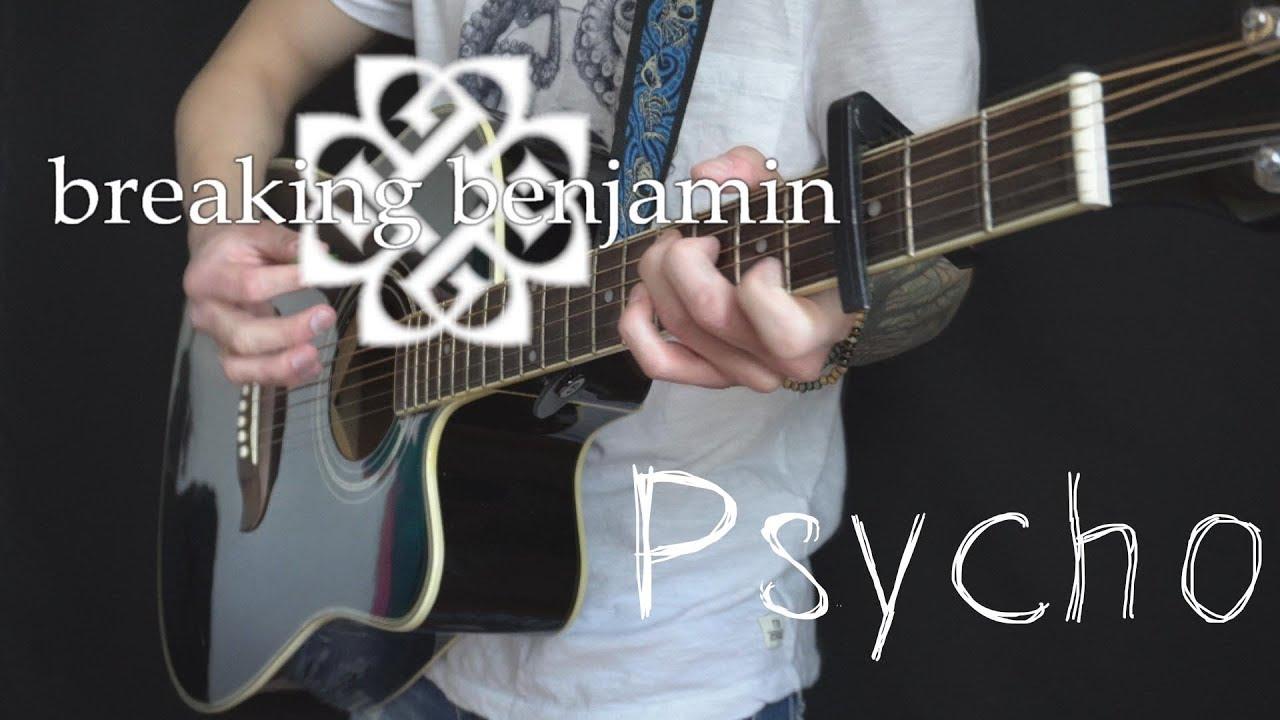 Breaking Benjamin Psycho Acoustic Guitar Vocal Cover By Dmitry