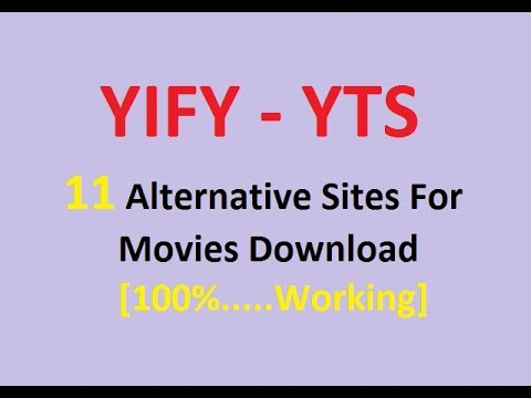 YIFY : 11 Alternatives Sites For Free Movies Download