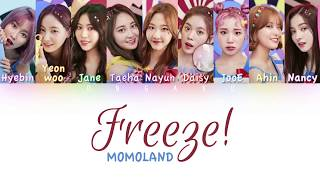 MOMOLAND (모모랜드) - Freeze (꼼짝마) | Color Coded HAN/ROM/ENG Lyrics