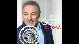 Karel Gott - Ta pravá (released 08/06/2018)