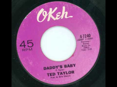 TED TAYLOR - Daddy's baby - OKEH