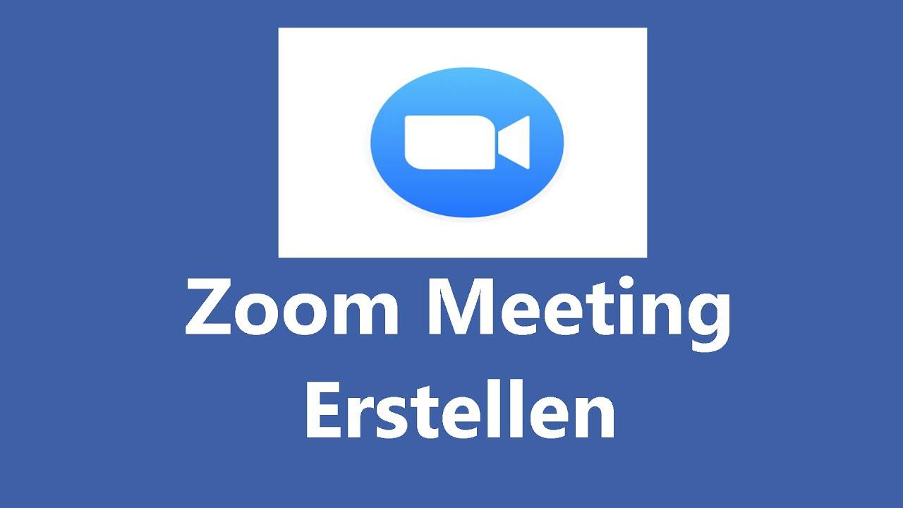 Zoom Meeting Erstellen Kostenlos