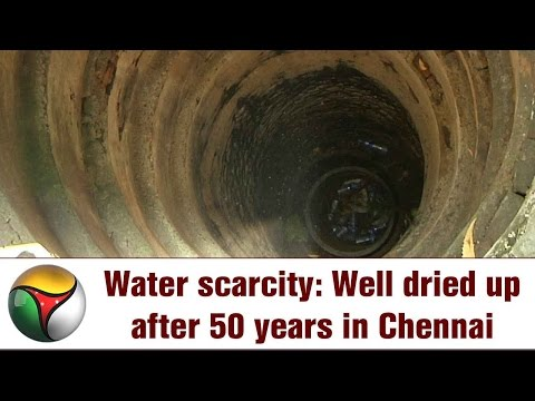Water scarcity: Well dried up after 50 years in Chennai