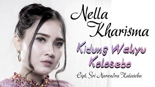 Download lagu Nella Kharisma - Kidung Wahyu Kolosebo (Official Music Video)