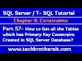 How to Get all the Tables which has Primary Key Constraint Created in SQL Server Database - Part 57