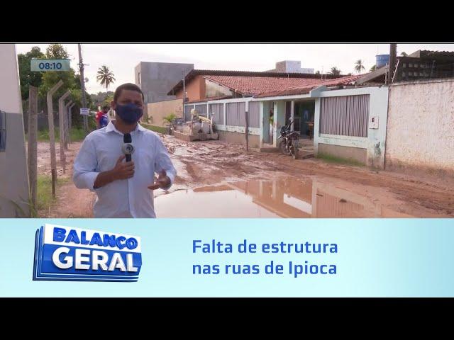 É lama o ano todo: Moradores de Ipíoca reclamam da falta de estrutura nas ruas