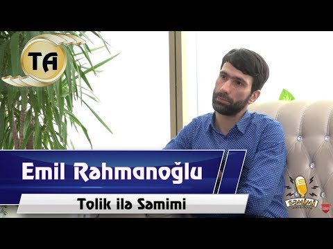 Tarix ile Semimi - Emil Rehmanoglu (Tolik ilə Səmimi) - Tarix Aliyev