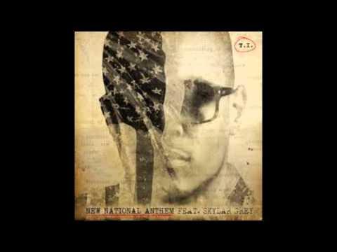 New National Anthem - T.I. ft Skylar Grey (Download/Descarga Link)