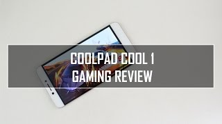 Coolpad Cool 1 Gaming Review (with Heating Test)