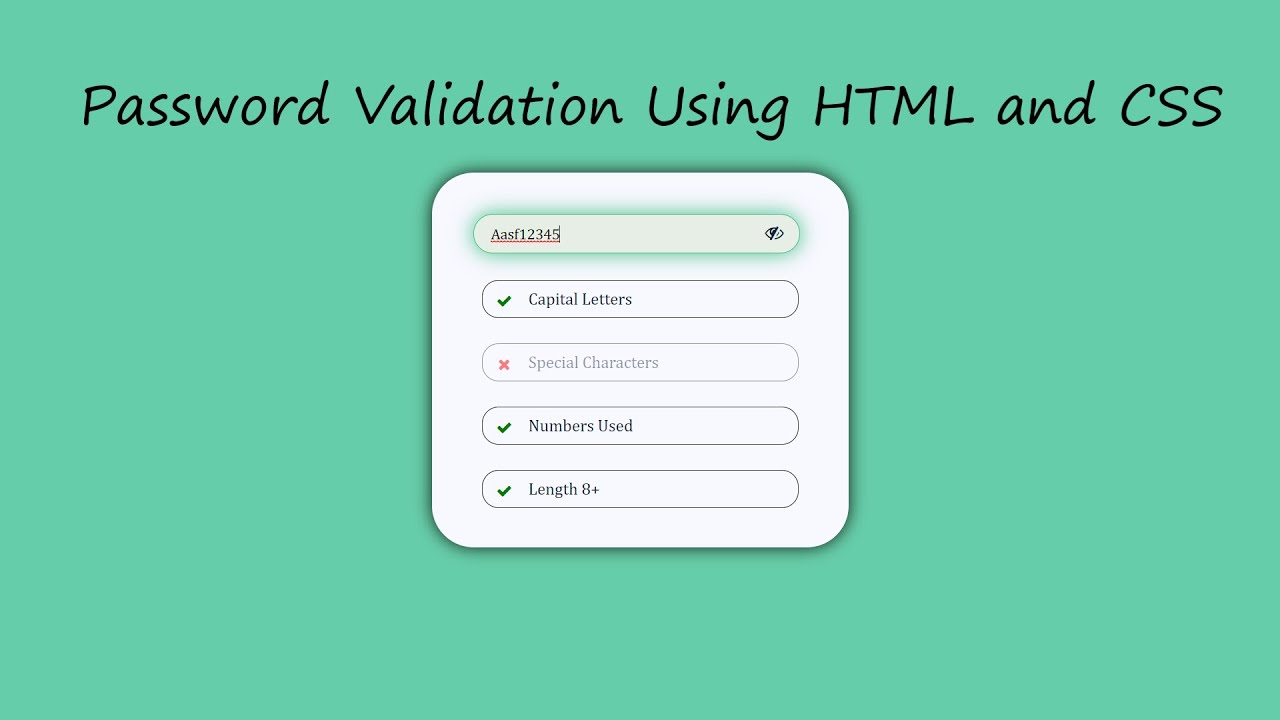 How to Make Password Validation using HTML, CSS and JavaScript