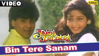 Bin Tere Sanam | Full Video Song | Yaara Dildara | Asif, Ruchika |.mp3